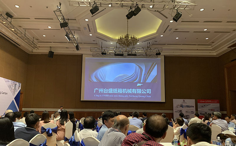 Taisheng Company Vietnam Corrugated and Folding Carton Industry Summit 2019